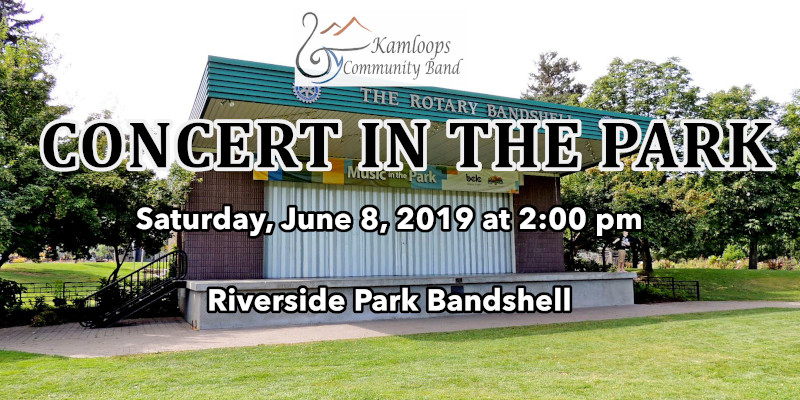 "the kamloops community band presents ""picnic in the park"" on june 8, 2019"